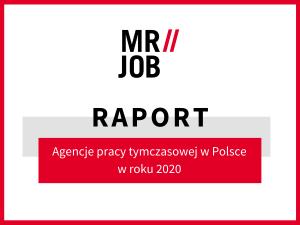 Raport na temat agencji pracy tymczasowej w Polsce w roku 2020